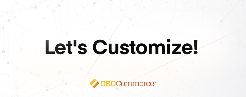 The banner that announces to customize the OroCommerce storefront